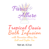 Bath Infusion - Tropical Oasis