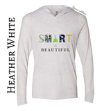 Smart Is Beautiful Hooded Tee