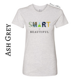Smart Is Beautiful T-Shirt