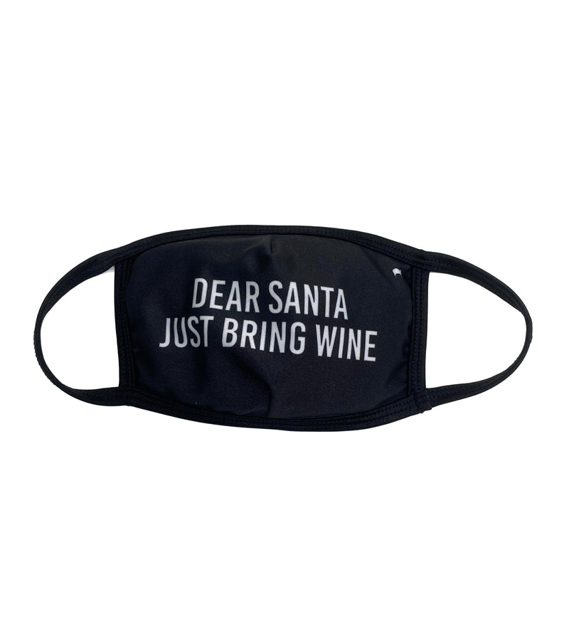 Dear Santa Just Bring Wine Face Mask