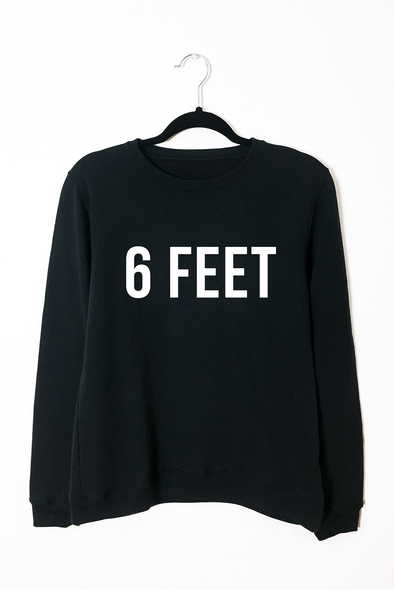 6 Feet Crew Neck Sweatshirt