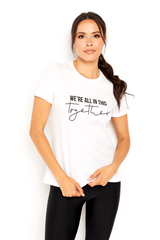 We're All In This Together Tee Shirt