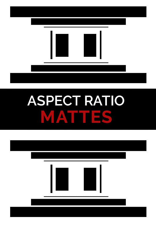 ASPECT RATIO MATTES