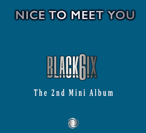 Black6ix - Nice To Meet You-Albums-Corea Box-Corea Box