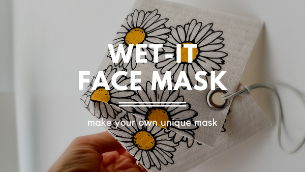 Make Your Own Wet-it Face Mask
