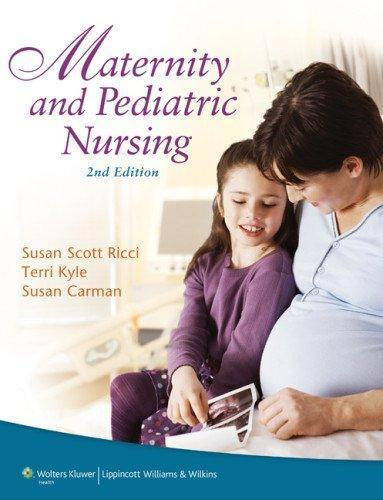 Maternity and Pediatric Nursing, 2nd edition