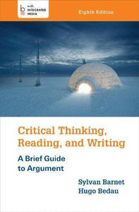 Critical Thinking, Reading, and Writing: A Brief Guide to Argument 8th Edition