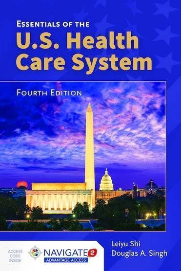 Essentials of the U.S. Health Care System 4th Edition