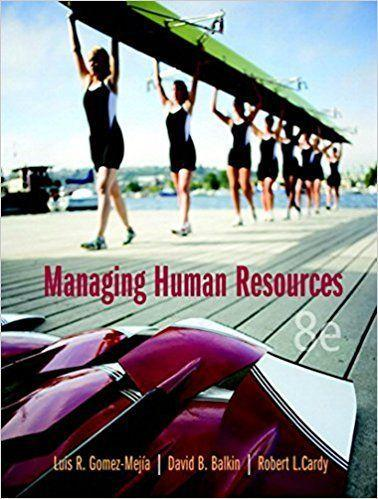 Managing Human Resources 8th Edition by Luis R