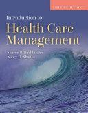 Introduction to Health Care Management 3rd Edition
