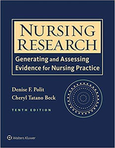 Resource Manual Nursing Research: Generating and Assessing Evidence for Nursing Practice 10 th Edition