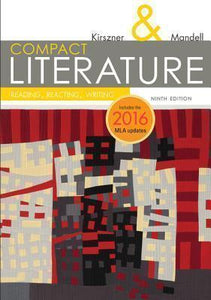 COMPACT Literature: Reading, Reacting, Writing, 2016 MLA Update 9th Edition