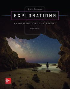 Explorations: Introduction to Astronomy 8th Edition By Thomas T Arny