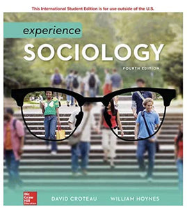 Experience Sociology [Paperback] 4e by David Croteau