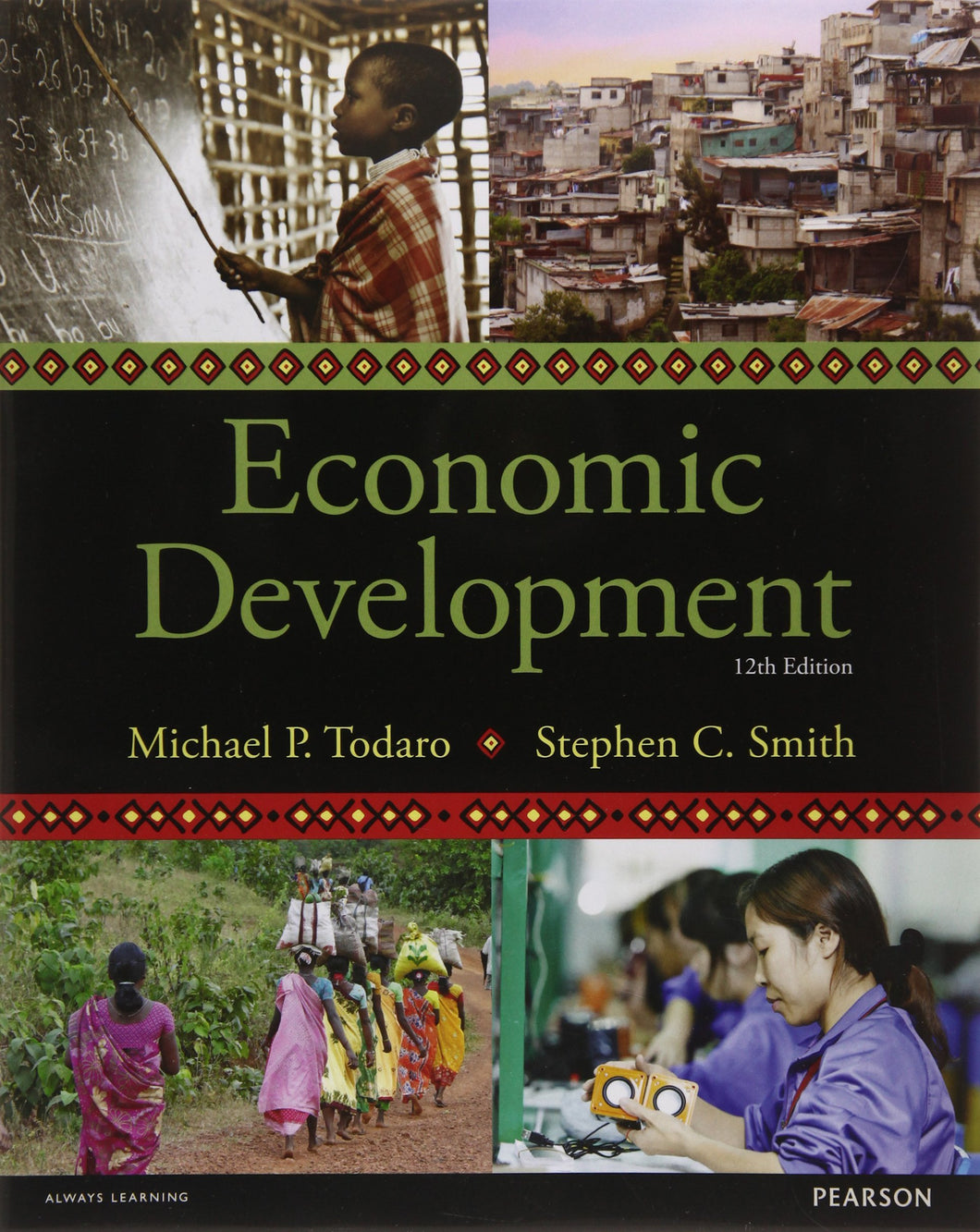 Economic Development [Paperback] 12e by Todaro