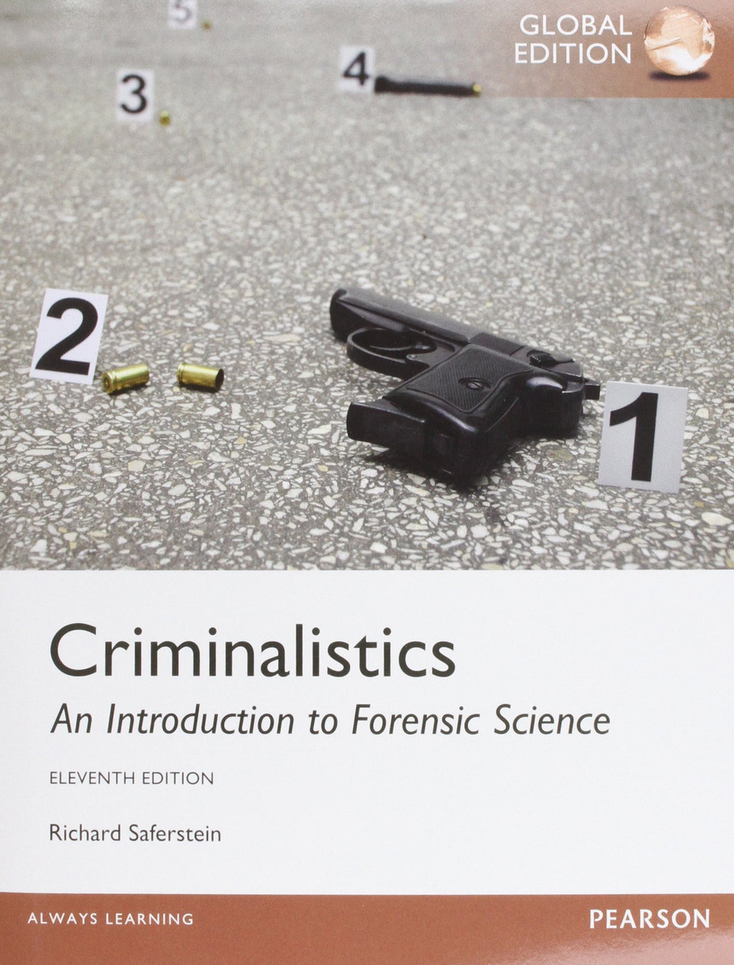 Criminalistics: An Introduction to Forensic Science [Paperback] 11e by Richard Saferstein