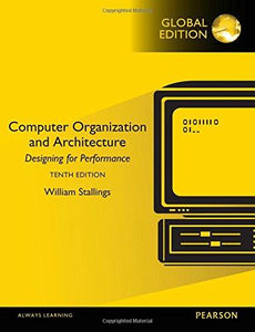 Computer Organization and Architecture [Paperback] 10e by William Stallings