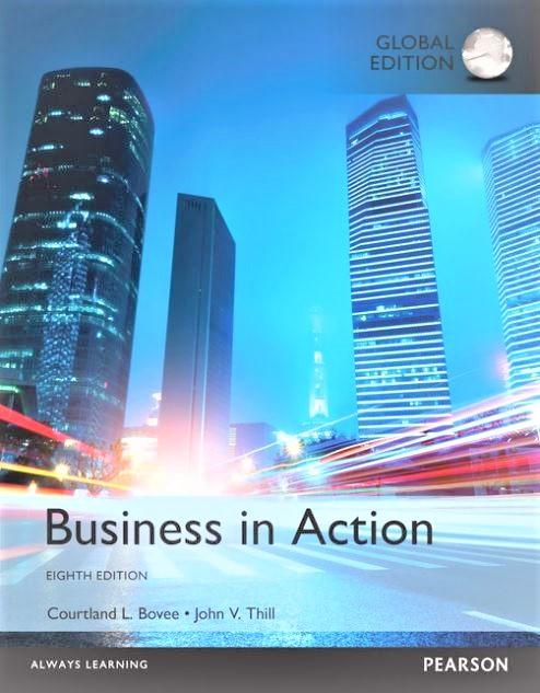 Business in Action [Paperback] 8e by Bovee