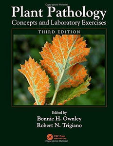 Plant Pathology Concepts and Laboratory Exercises 3rd Edition