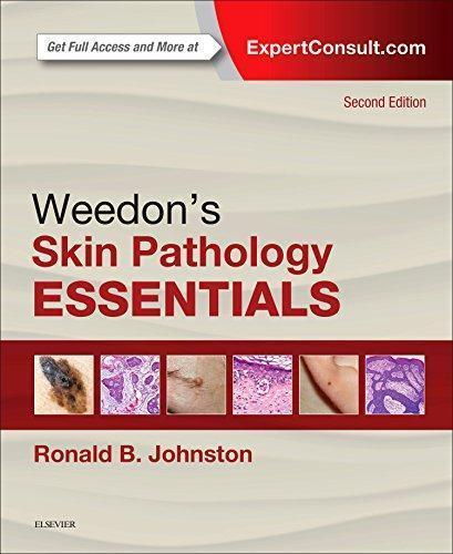 Weedon's Skin Pathology Essentials 2nd Edition by Ronald Johnston MD