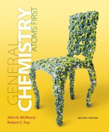 General Chemistry: Atoms First 2nd Edition