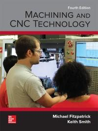 (eBook PDF) Machining and CNC Technology 4th Edition