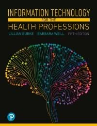 (eBook PDF) Information Technology for the Health Professions, 5th Edition