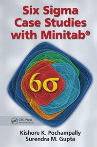 Six Sigma Case Studies with Minitab® 1st Edition