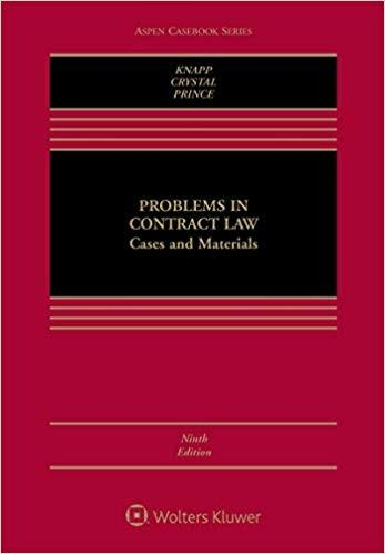 (eBook PDF) Problems in Contract Law: Cases and Materials (Aspen Casebook Series) 9th Edition