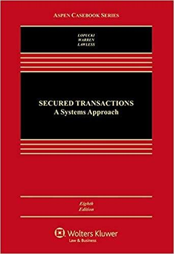 (eBook PDF) Secured Transaction: A Systems Approach 8th Edition