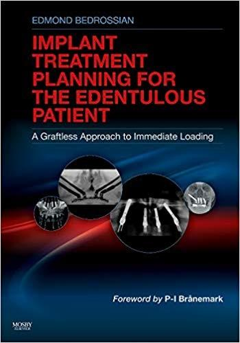 (eBook PDF) Implant Treatment Planning for the Edentulous Patient: A Graftless Approach to Immediate Loading