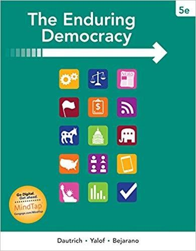 (eBook PDF) The Enduring Democracy 5th Edition by Kenneth Dautrich