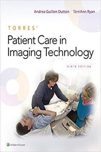 (eBook PDF) Torres' Patient Care in Imaging Technology 9th Edition