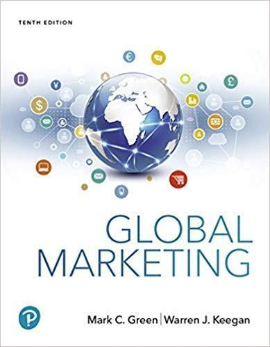Global Marketing 10th Edition by Mark C. Green