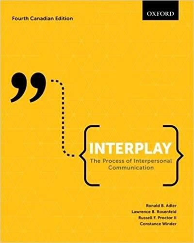 (eBook PDF) Interplay: The Process of Interpersonal Communication, Fourth Canadian Edition