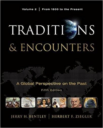 (eBook PDF) Traditions & Encounters: A Global Perspective of the Past: From 1500 to the Present: 2 5th Edition