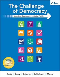 (eBook PDF) The Challenge of Democracy: American Government in Global Politics 14th Edition