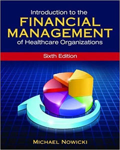 (eBook PDF) Introduction to the Financial Management of Healthcare Organizations, Sixth Edition