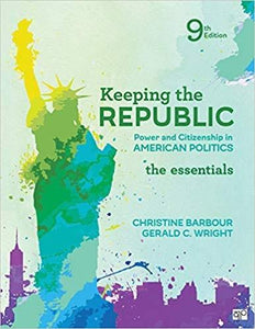 (eBook PDF) Keeping the Republic: Power and Citizenship in American Politics, The Essentials 9th Edition