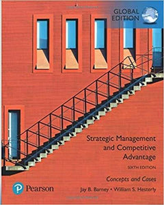 (eBook PDF) Strategic Management and Competitive Advantage: Concepts and Cases, Global Edition 6th Edition