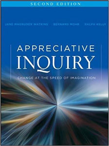(eBook PDF) Appreciative Inquiry: Change at the Speed of Imagination 2nd Edition