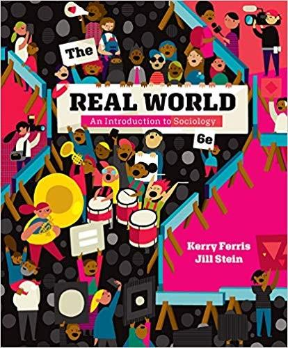(eBook PDF) The Real World 6th Edition by Kerry Ferris