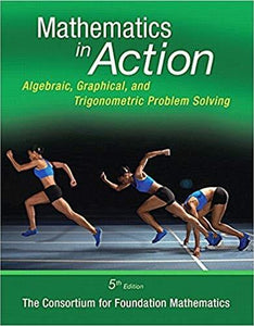 (eBook PDF) Mathematics in Action: Algebraic, Graphical, and Trigonometric Problem Solving 5th Edition