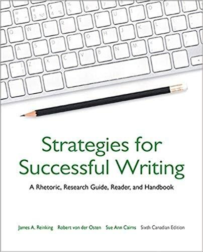 (eBook PDF) Strategies for Successful Writing: A Rhetoric, Research Guide, Reader, and Handbook, 6th Canadian Edition