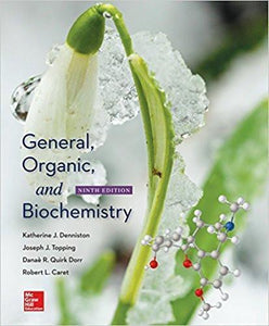 General, Organic, and Biochemistry 9th Edition