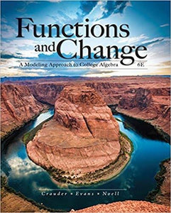 (eBook PDF) Functions and Change: A Modeling Approach to College Algebra 6th Edition