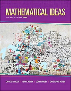 Mathematical Ideas 13th Edition by Charles D. Miller