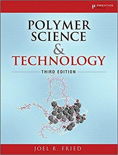 Polymer Science and Technology 3rd Edition