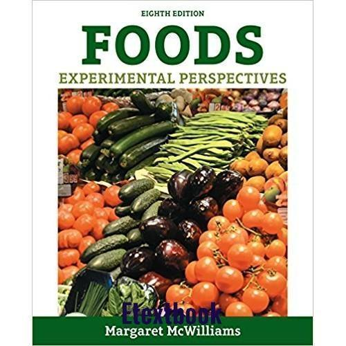 Foods: Experimental Perspectives 8th Edition