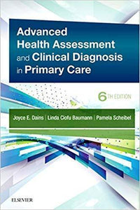 Advanced Health Assessment & Clinical Diagnosis in 1lameen Care 6th Edition